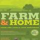2016: Farm & Home