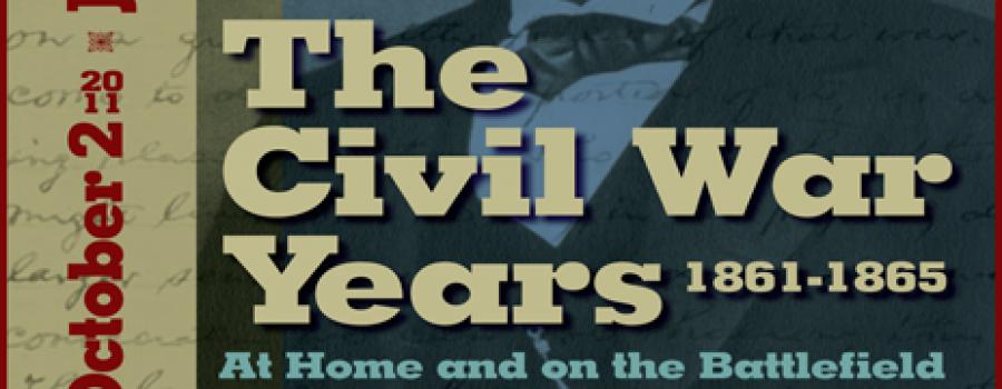 2012: Civil War Years 1861-1865